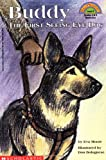 Moore, Eva: Buddy:  The First Seeing Eye Dog  (Hello Reader!, Level 4)