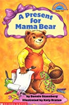 A Present for Mama Bear (Hello Reader Level…