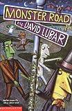 Lubar, David: Monster Road
