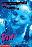 Martin, Ann M.: Dawn (California Diaries, No. 1)