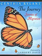 The Journey: Stories Of Migration by Cynthia…