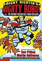 Ricky Ricotta's Mighty Robot vs. the Mutant…