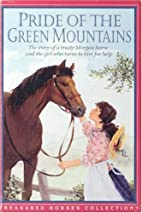 Pride Of The Green Mountains (Treasured…