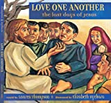 Thompson, Lauren: Last Days Of Jesus (Love One Another)