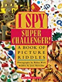 Marzollo, Jean: I Spy Super Challenger!: A Book of Picture Riddles