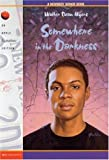 Myers, Walter Dean: Somewhere in the Darkness