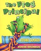 The Frog Principal by Stephanie Calmenson