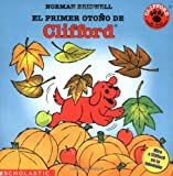 Mlawer, Teresa: El Primer Otono De Clifford/Clifford&#39;s first Autumn