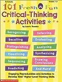 Rozakis, Laurie E.: 101 Fresh & Fun Critical-Thinking Activities (Grades 1-3)