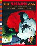 Martin, Rafe: Shark God (Scholastic Bookshelf)