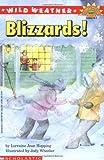 Hopping, Lorraine Jean: Wild Weather: Blizzards! (Hello Reader! Level 4 Science