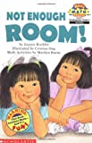 Rocklin, Joanne: Not Enough Room! (Hello Reader! Math Level 2)