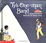 Walter, Mildred Pitts: Ty's One-Man Band