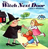 Bridwell, Norman: The Witch Next Door