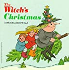 The Witch's Christmas by Norman Bridwell