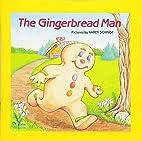 The Gingerbread Man by Karen Lee Schmidt