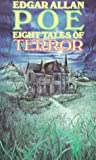 Poe, Edgar Allan: Eight Tales of Terror