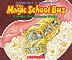 The Magic School Bus Inside the Human Body…