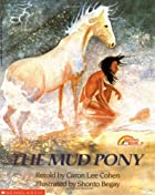The Mud Pony (Reading Rainbow Books) by…