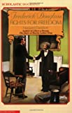 Davidson, Margaret: Frederick Douglass Fights for Freedom