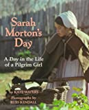 Waters, Kate: Sarah Morton&#39;s Day
