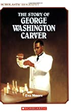 The Story of George Washington Carver by Eva…