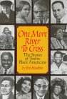 Haskins, James: One More River to Cross: The Story of Twelve Black Americans (Scholastic Biography)