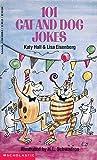 Hall, Katy: 101 Cat And Dog Jokes
