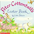 Peter Cottontail's Easter Book by Lulu…