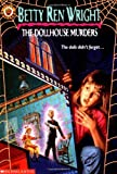 Wright, Betty Ren: The Dollhouse Murders