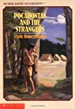 Bulla, Clyde Robert: Pocahontas and the Strangers