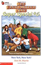 New York, New York! (Baby-Sitters Club Super…