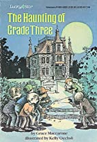 The Haunting Of Grade Three (Lucky Star) by…