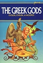 The Greek Gods by Hoopes And Evslin