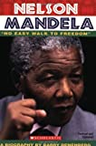 Denenberg, Barry: Nelson Mandela: No Easy Walk To Freedom