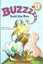 Buzz Said the Bee by Wendy Cheyette Lewison