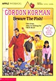 Korman, Gordon: Beware the Fish!
