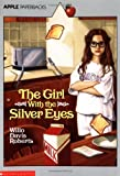 Roberts, Willo Davis: Girl with the Silver Eyes (Apple Paperbacks)