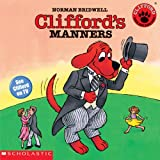Bridwell, Norman: Clifford's Manners