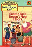 Dadey, Debbie: Santa Claus Doesn't Mop Floors