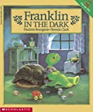 Bourgeois, Paulette: Franklin in the Dark
