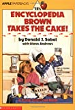 Sobol, Donald J.: Encyclopedia Brown Takes the Cake!