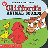 Bridwell, Norman: Clifford's Animal Sounds
