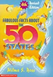 Ross, Wilma: Fabulous Facts About the 50 States