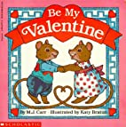 Be My Valentine by M.J. Carr