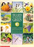 The Earth Is Painted Green A Garden of Poems about Our Planet