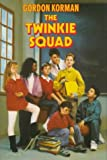 Korman, Gordon: The Twinkie Squad