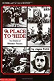 Pettit, Jayne: A Place to Hide