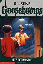Let's Get Invisible! by R. L. Stine