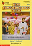 Martin, Ann M.: Stacey's Big Crush (Baby-Sitters Club)
